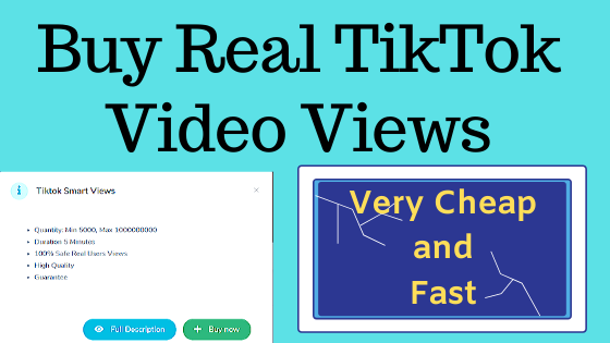 How To Buy Real TikTok Views from $ 0.007 - Purchase at Cheap Price
