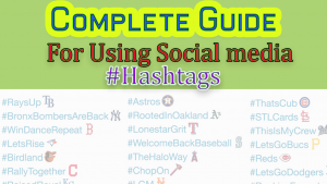 A Complete Guide for Using Social Media Hashtags in Business