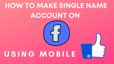 how to make single name account on facebook using mobile