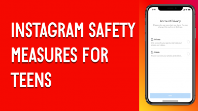 Instagram Safety Measures For Teens To Maintain Their Safety