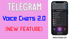 What are Telegram Voice Chats 2.0 And How Do They Work?