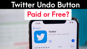 Twitter Undo Button Paid or Not (Revealed By Twitter)