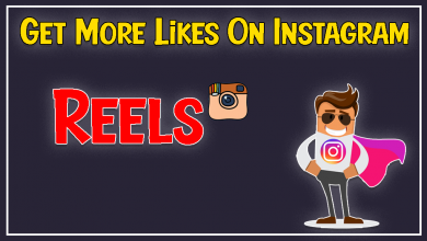Tips To Get More Likes On Instagram Reels For Free 2021