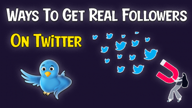 Effortless Ways To Get Real Followers On Twitter 2021
