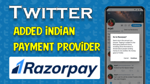 Twitter Adds Indian Payment Provider Razorpay 2021