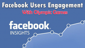 Facebook New Insights Of Users Engagement with the Olympic Games