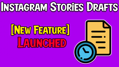 [Launched] Instagram Stories Drafts are Now Available 2021