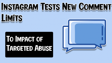 Instagram Tests New Comment Limits To Impact of Targeted Abuse